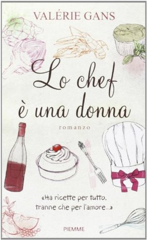 Lo chef è una donna  by  Valérie Gans