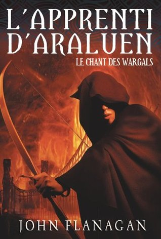 Le Chant des Wargals (L'Apprenti d'Araluen, #2)