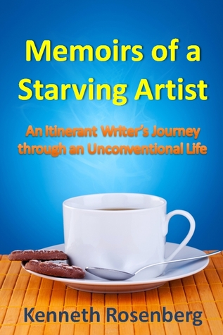 Memoirs of a Starving Artist by Kenneth Rosenberg