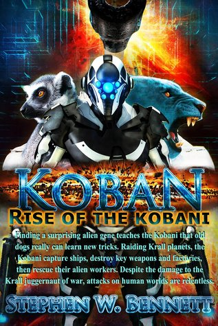 [Review] Koban: Rise of the Kobani by Stephen W. Bennett