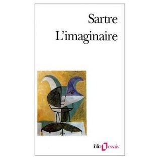 Limaginaire/Psychologie Phenomenologique de limagination  by  Jean-Paul Sartre