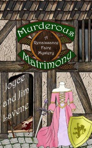 Murderous Matrimony by Joyce Lavene