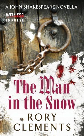 The Man in the Snow  by  Rory Clements