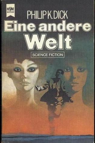 Eine andere Welt  by  Philip K. Dick