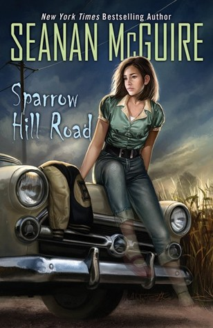 Book Review: Seanan McGuire's Sparrow Hill Road