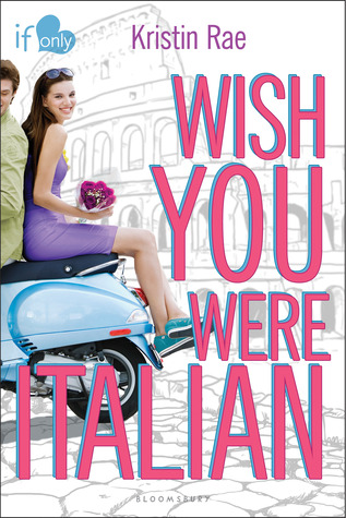 [Review+Giveaway] Wish You Were Italian by Kristin Rae