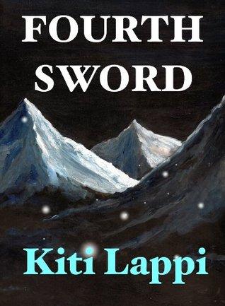 Fourth Sword  by  Kiti Lappi