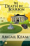 Death By Bourbon (Josiah Reynolds Mystery, #4)