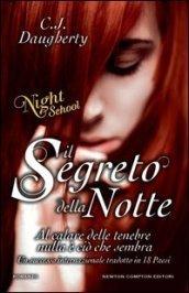 Il Segreto della Notte (Night School, #2)