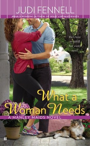 What a Woman Needs (Manley Maids, #2)