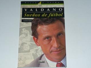 Sueños de fútbol Jorge Valdano
