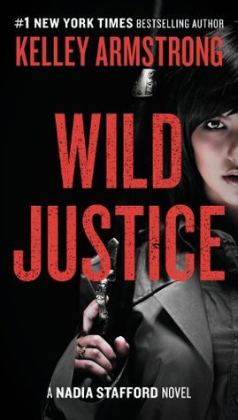 Book Review: Kelley Armstrong's Wild Justice