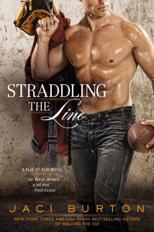 Straddling the Line (Play by Play, #8)