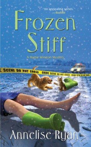Frozen Stiff (Mattie Winston Mysteries)