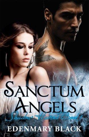 Sanctum Angels Shadow Havens Book 1 Edenmary Black
