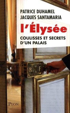 LElysée  by  Patrice Duhamel