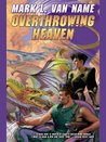 Overthrowing Heaven (Jon and Lobo)