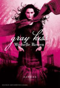 Gray Kiss (2013)