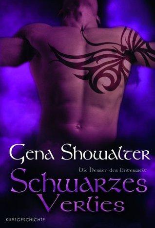 Schwarzes Verlies (2012) by Gena Showalter