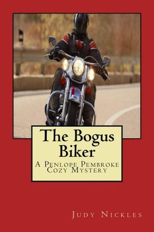 The Bogus Biker  by  Judy Nickles
