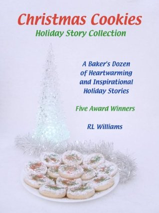 Christmas Cookies Holiday Story Collection R.L. Williams