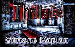 Thriller-Box  by  Simone Kaplan