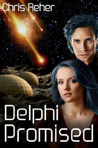 Delphi Promised (The Targon Tales #4) - Chris Reher