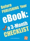 Before Publishing Your eBook: a 3-Month Checklist