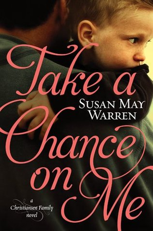 Take a Chance on Me (Christiansen Family, #1)