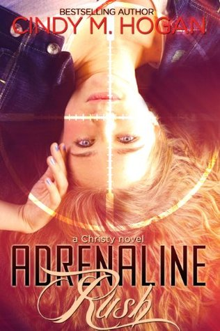 Adrenaline Rush (A Christy Novel)