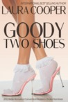 Goody Two Shoes by Laura Cooper