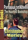 Parnassus on Wheels & The Haunted Bookshop