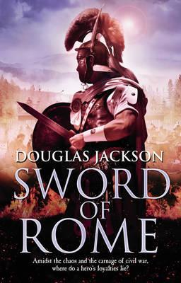 Douglas Jackson :  Sword of Rome