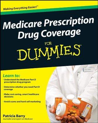 Medicare Prescription Drug Coverage For Dummies Patricia Barry