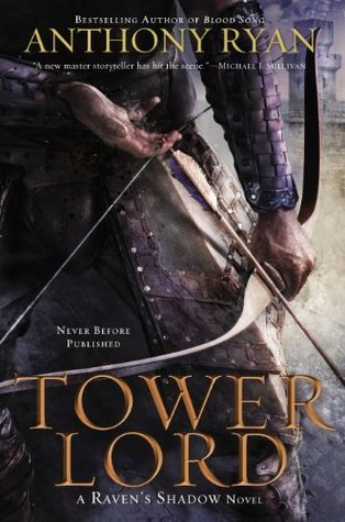 Review: Tower Lord by Anthony Ryan (@jessicadhaluska, @writer_anthony)