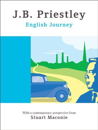 English Journey - Special Anniversary Edition J.B. Priestley