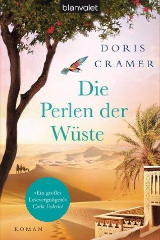 Die Perlen der Wüste: Roman  by  Doris Cramer