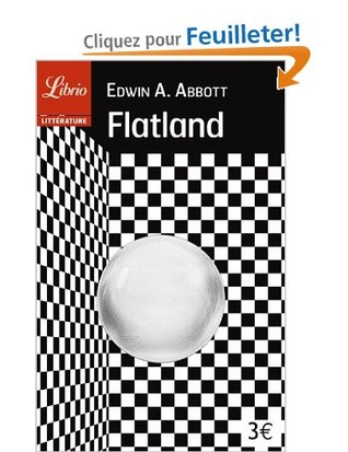Flatland (Edwin A. Abbott). Éditions 84. Crédit goodreads : http://goo.gl/9RCMhF