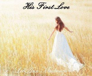 His First Love (True Leeann Mackenzie