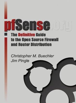 pfSense: The Definitive Guide Christopher Buechler