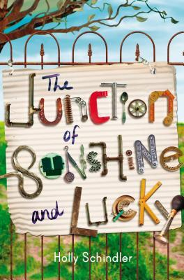 The Junction of Sunshine and Lucky by Holly Schindler