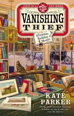 The Vanishing Thief (Victorian Bookshop Mystery, #1)
