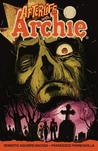 Afterlife with Archie Book 1: Escape from Riverdale
