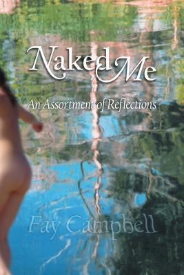Naked Me  by  Fay Campbell