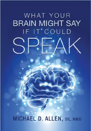 What Your Brain Might Say if It Could Speak Michael Allen