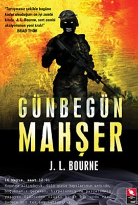 Günbegün Mahşer J.L. Bourne
