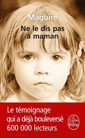 Ne le dis pas à maman (Littérature & Documents) (French Edition)