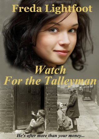 Watch for the Talleyman  by  Freda Lightfoot