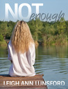 Not Enough (Parker Siblings #1)