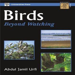 Birds: Beyond Watching Abdul Jamil  Urfi